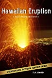 img - for Hawaiian Eruption (Nic Taylor Adventure Series Book 6) book / textbook / text book