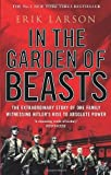 img - for By Erik Larson - In the Garden of Beasts: Love, Terror, and an American Family in Hitler's Berlin (Reprint) (4/15/12) book / textbook / text book