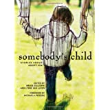 Somebody's Child: Stories about Adoptionby Michaela Pereira