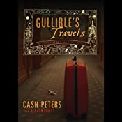 Gullible's Travels: The Adventures of a Bad Taste Tourist | [Cash Peters]
