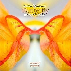 iButterfly. Poesia delle farfalle [iButterfly. Poetry of butterflies] Audiobook