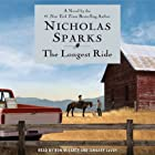 The Longest Ride (       UNABRIDGED) by Nicholas Sparks Narrated by Ron McLarty, January LaVoy