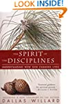 The Spirit of the Disciplines: Unders...