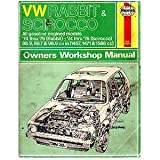 img - for V W Rabbit & Scirocco : All gasoline engined models : '74 thru '79 (Rabbit) : '74 thru '78 (Scirocco) : 88.9, 89.7 & 96.9 cu in (1457, 1471 & 1588 cc) : Owners Workshop Manual (Haynes Automotive Repair Manual Series) book / textbook / text book