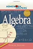 img - for Homework Helpers: Algebra (Homework Helpers (Career Press)) book / textbook / text book