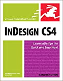 InDesign CS4 for Macintosh and Windows: Visual QuickStart Guide (Visual Quickstart Guides)