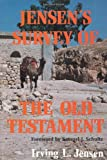 Jensen's Survey of the Old Testament (0802443079) by Jensen, Irving L.