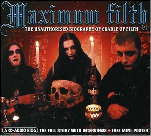 Maximum Filth by Cradle of Filth (2007-02-20)