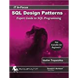 SQL Design Patterns: Expert Guide to SQL Programming (IT In-Focus)von &#34;Donald K. Burleson&#34;