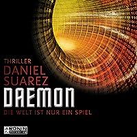 Daemon: Die Welt ist nur ein Spiel (Daemon 1) Hörbuch von Daniel Suarez Gesprochen von: Matthias Lühn