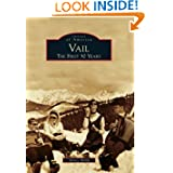 Vail: The First 50 Years (Images of America (Arcadia Publishing))