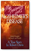 My Journey into Alzheimer's Disease