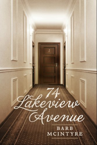 Book: 74 Lakeview Avenue by Barb McIntyre