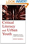 Critical Literacy and Urban Youth: Pe...