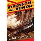Strength and Honor: A Novel of the U.S.S. Merrimack (Tour of the Merrimack) ~ R. M. Meluch