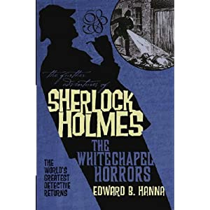 Further Adventures of Sherlock Holmes: Whitechapel Horrors