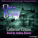 One for the Baron   Catherine Cruzan