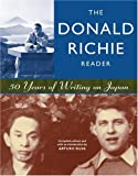 img - for The Donald Richie Reader: 50 Years of Writing on Japan book / textbook / text book
