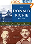 The Donald Richie Reader: 50 Years of...