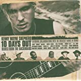 10 Days Out... Blues From The Backroad (CD/DVD)by Kenny Wayne Shepherd