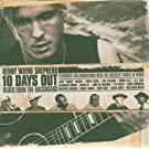 10 Days Out [+Bonus Dvd]