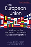 The European Union: Readings on the Theory and Practice of European Integration, 4th edition