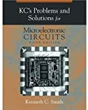 img - for KC's Problems and Solutions for Microelectronic Circuits, 5th Edition (Oxford Series in Electrical and Computer Engineering) book / textbook / text book