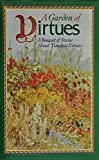 A Garden of Virtues: A Bouquet of Stories About Timeless Virtues (068701736X) by Abingdon Press