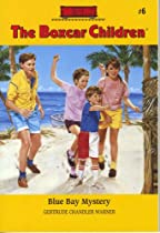 Blue Bay Mystery (The Boxcar Children Mysteries #6)