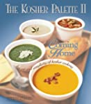 The Kosher Palette II: Coming Home, t...