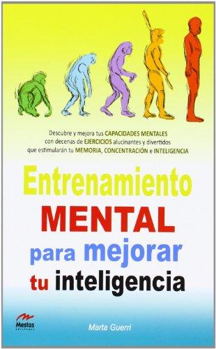 Entrenamiento Mental para mejorar tu inteligencia