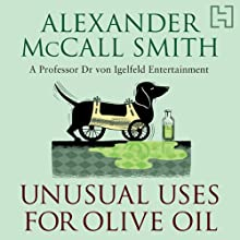 Unusual Uses For Olive Oil Audiobook by Alexander McCall Smith Narrated by Julian Rhind-Tutt