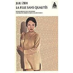 La Fille sans qualités - Juli Zeh