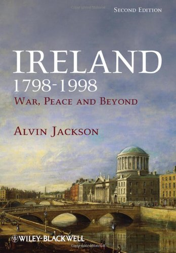Ireland 1798-1998: War, Peace and Beyond