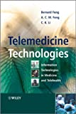 Telemedicine Technologies: Information Technologies in Medicine and Telehealth