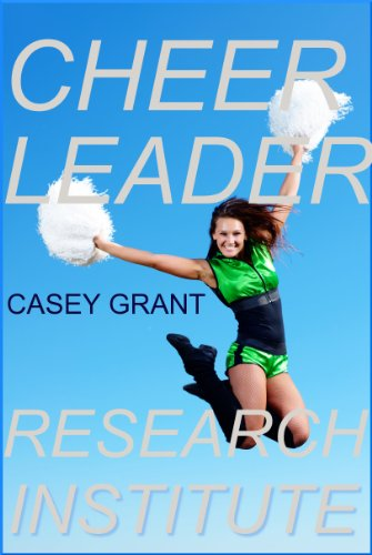 Cheerleader Research Institute: Bending Over in the Name of Science PDF