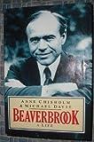 img - for Beaverbrook: A Life book / textbook / text book