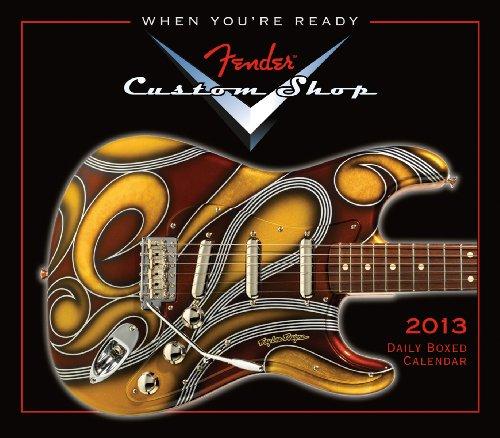 Fender(TM) Custom Shop Guitar   2013 Box/Daily (calendar)