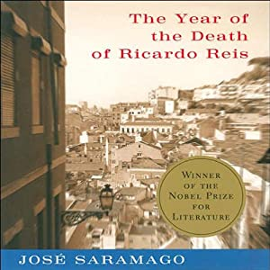 The Year of the Death of Ricardo Reis | [Jose Saramago, Giovanni Pontiero (translator)]