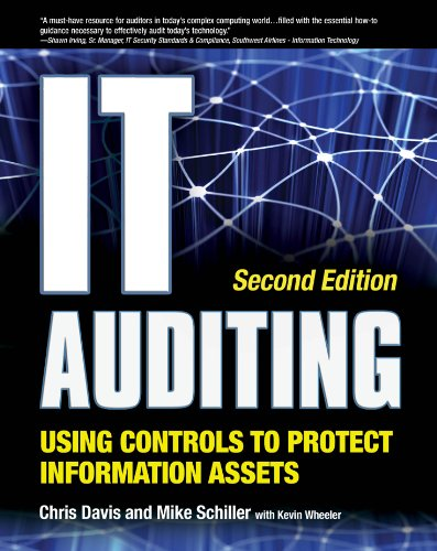 Download IT Auditing Using Controls to Protect Information Assets, 2nd Edition