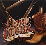 Classic Country - Golden '70s