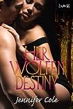 Her Wolfen Destiny