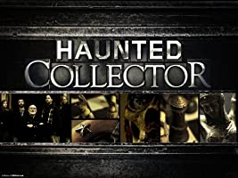 Haunted Collector Season 2