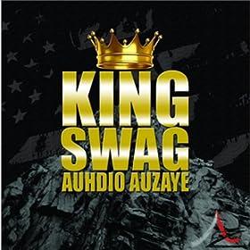 Amazon.com: King Swag: Auhdio Auzaye: MP3 Downloads