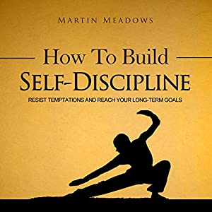 How to Build Self-Discipline Audiobook