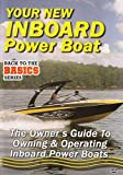 echange, troc Practical Boater: Your New Inboard Powered Boat [Import anglais]