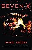 SEVEN-X: A Dark Psychological Suspense Thriller
