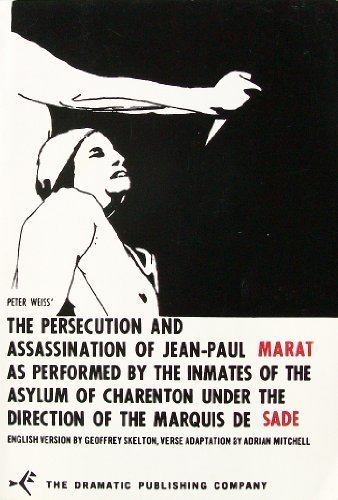 The Persecution and Assassination of Jean-Paul Marat As...