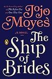 The Ship of Brides: A Novel