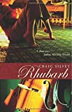 Rhubarb Craig Silvey